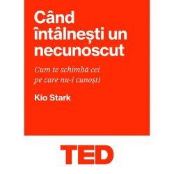 TED - Cand intalnesti un necunoscut