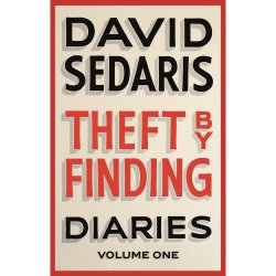 Theft by Finding: Diaries - Volume One