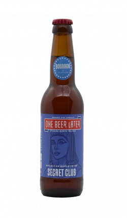 One Beer Later - Secret Club Bourbon