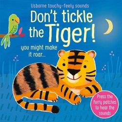 Carte pentru copii - Don`t Tickle the Tiger! - Usborne image